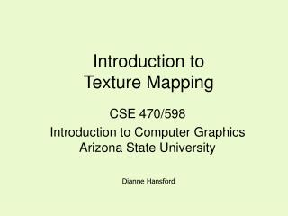 Introduction to Texture Mapping