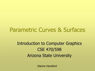 Parametric Curves & Surfaces