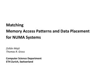 Matching Memory  Access Patterns and Data  Placement for  NUMA Systems
