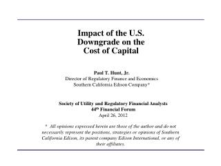Impact of the  U.S. Downgrade  on the Cost of  Capital