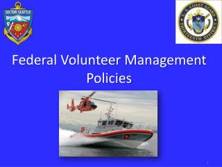 Federal Volunteer Management Policies