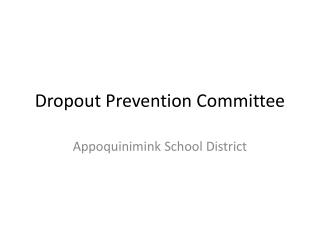 Dropout Prevention Committee