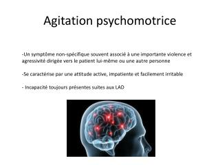 Agitation psychomotrice