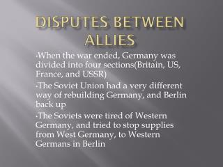 Disputes Between Allies