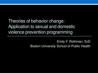 Theories of behavior change: Application to sexual and domestic violence prevention programming