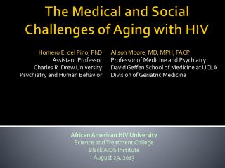 The Medical and Social Challenges of Aging with HIV