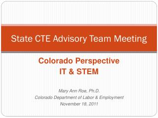 State CTE Advisory Team Meeting