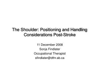 The Shoulder: Positioning and Handling Considerations Post-Stroke