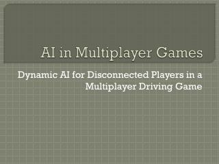 AI in Multiplayer Games