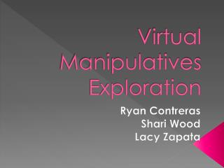 Virtual  Manipulatives  Exploration