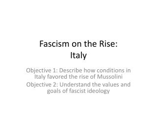 Fascism on the Rise: Italy