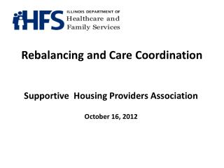 Rebalancing and Care Coordination