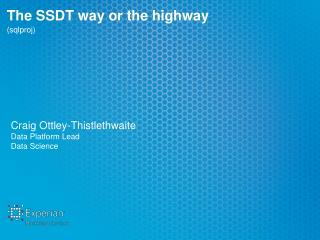 The SSDT way or the highway