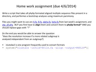 Home work assignment (due 4/6/2014)