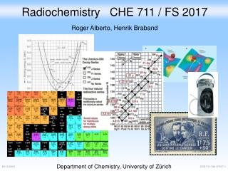 Radiochemistry CHE 711 / FS 2017