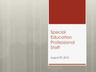 Special Education Professional Staff