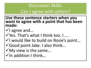 Discussion Skills:  Can  I agree with others?