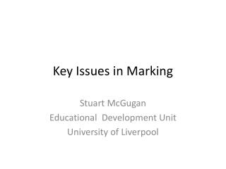 Key Issues in Marking