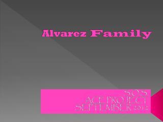 Alvarez Family