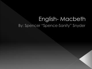 English- Macbeth