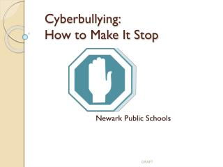 Cyberbullying: How to Make It Stop