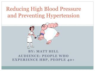 Reducing High Blood Pressure and Preventing Hypertension