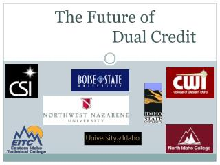 The Future of 	 				Dual Credit