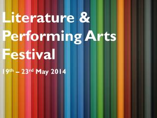Literature & Performing Arts Festival