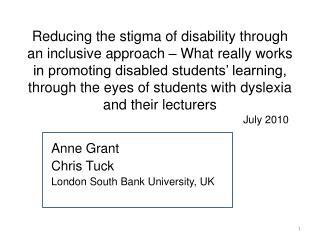 Anne Grant Chris Tuck London South Bank University, UK