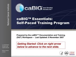caBIG™ Essentials:  Self-Paced Training Program