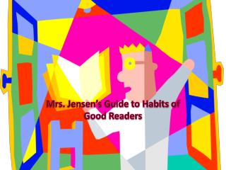Mrs. Jensen's Guide to Habits of Good Readers