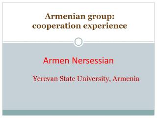 Armenian group: cooperation experience