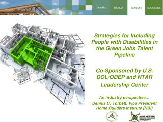 Strategies for Including People with Disabilities in the Green Jobs Talent Pipeline  Co-Sponsored by U.S. DOL/ODEP and N