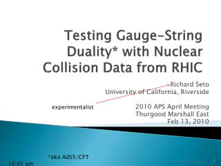 Testing Gauge-String Duality* with Nuclear Collision Data from RHIC