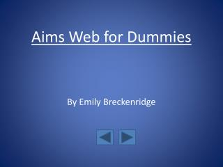 Aims Web for Dummies