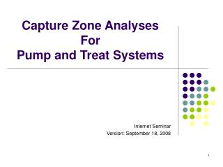 Capture Zone Analyses For Pump and Treat Systems
