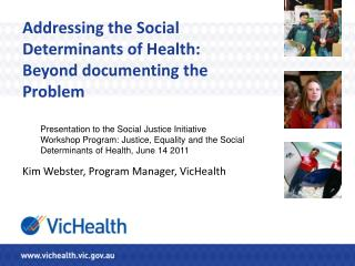 Addressing the Social Determinants of Health:  Beyond documenting the Problem