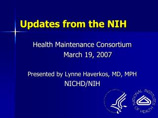 Updates from the NIH