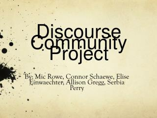 Discourse Community Project
