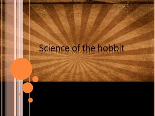 Science of the hobbit