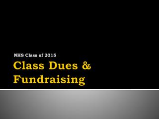 Class Dues &  Fundraising