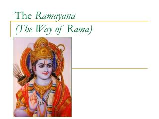 The Ramayana (The Way of Rama)