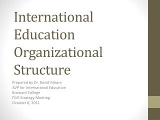 International Education  Organizational S tructure