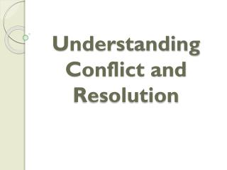 Understanding Conflict and Resolution