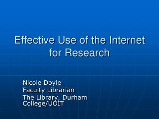 Effective Use of the Internet for Research