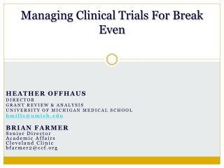 Managing Clinical Trials For Break Even