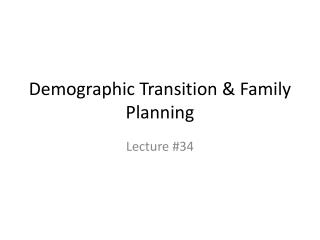Demographic Transition & Family Planning