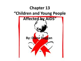 "Chapter 13 ""Children and Young People Affected by AIDS"""