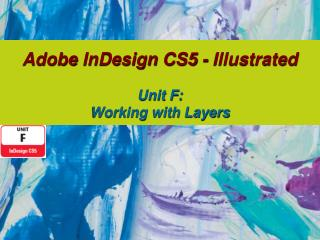 Adobe  InDesign  CS5 - Illustrated Unit F: Working with Layers