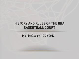 History and Rules of The NBA Basketball Court